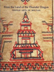 From the Land of the Thunder Dragon: Textile Arts of Bhutan (Serindia and Peabody Essex Museum, 2008) is available at Amazon and www.pem.org